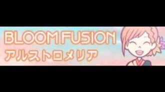 BLOOM_FUSION_「アルストロメリア」