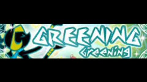 GREENING_「Greening」