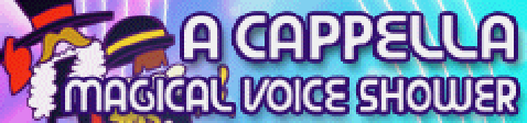 MAGICAL VOICE SHOWER