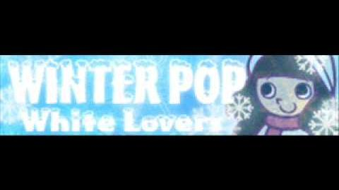 WINTER_POP_「White_Lovers_GB_Version」