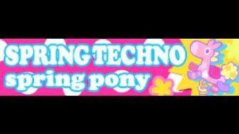 SPRING_TECHNO_「spring_pony」