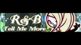 R&B_「Tell_Me_More...」