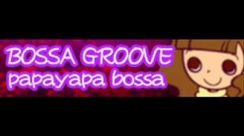 BOSSA_GROOVE_「papayapa_bossa」