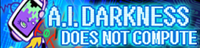 20 A.I.DARKNESS.png