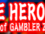 The theme of GAMBLER Z