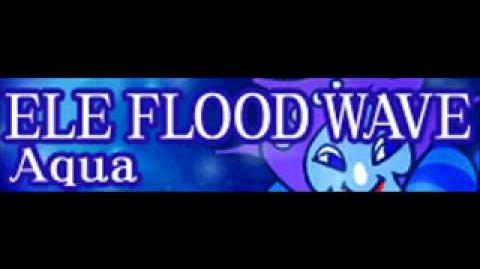 ELE_FLOOD_WAVE_「Aqua」