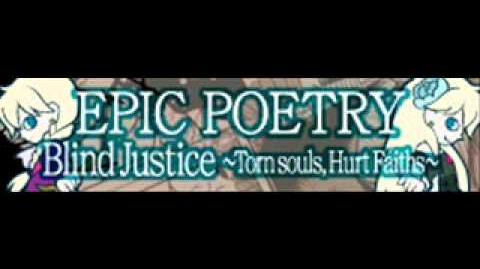 EPIC_POETRY_「Blind_Justice_~Torn_souls,_Hurt_Faiths~」