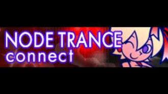 NODE_TRANCE_「connect」