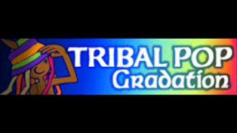 TRIBAL_POP_「Gradation」