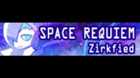 SPACE_REQUIEM_HD_「Zirkfied」
