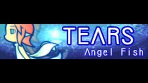TEARS_「Angel_Fish」