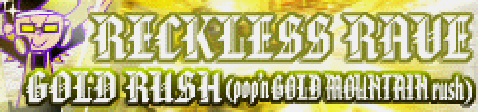 GOLD RUSH (pop'n GOLD MOUNTAIN rush)