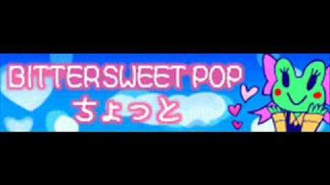 BITTER_SWEET_POP_「ちょっと」