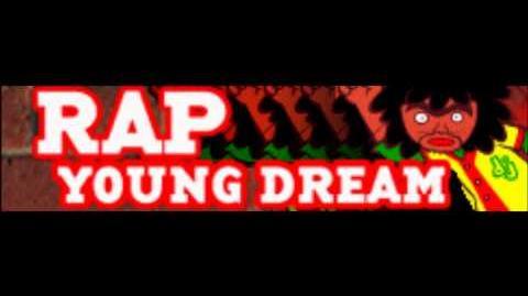 RAP_「YOUNG_DREAM」
