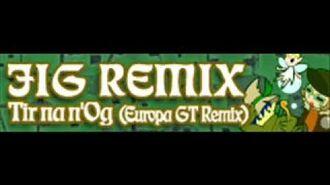 JIG_REMIX_「Tir_na_n'Og_(Europa_GT_Remix)」