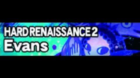HARD_RENAISSANCE_2_「Evans」