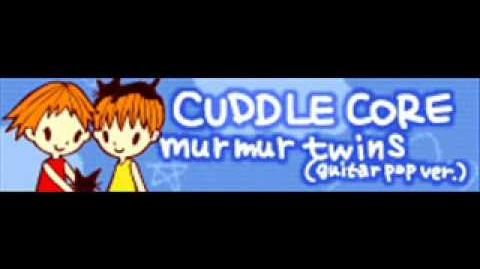 CUDDLE_CORE_「Murmur_Twins」