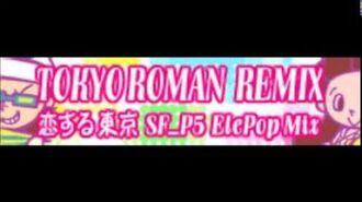 TOKYO_ROMAN_REMIX_「恋する東京_SF_P5_ElePop_Mix」