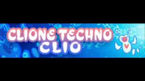 CLIONE_TECHNO_「CLIO」