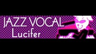 JAZZ_VOCAL_「Lucifer」