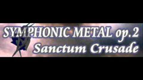 SYMPHONIC_METAL_op.2_「Sanctum_Crusade」