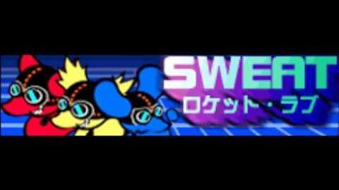 SWEAT「ロケット・ラブ」