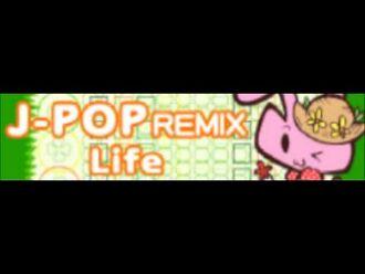 J-POP_REMIX_「Life」