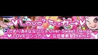【pop'n_music_peace】_♥LOVE²_シュガ→♥_(かめりあ&ななひら's_Over-Sweet-Dempa_♥LOVE²_シュガ→♥な恋愛教室_Remix)