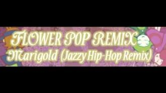 FLOWER_POP_REMIX_「Marigold_(Jazzy_Hip-Hop_Remix)」