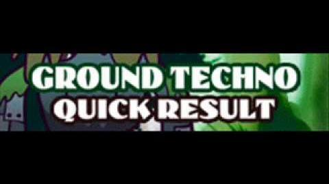 GROUND_TECHNO_「QUICK_RESULT」