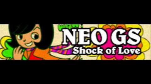 NEO_GS_「Shock_of_Love」