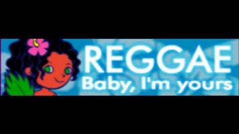 REGGAE_「Baby,_I'm_yours」