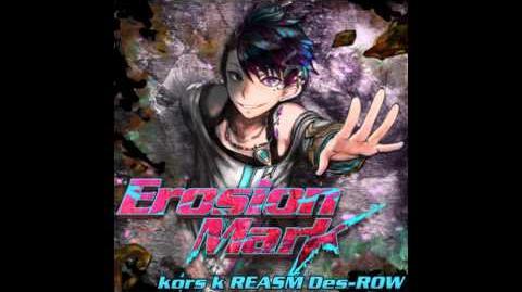 Kors_k_REASM_Des-ROW_HD_「Erosion_Mark」