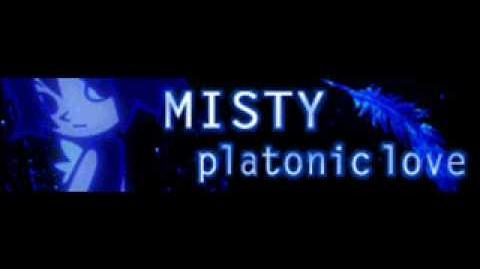 MISTY_「platonic_love」