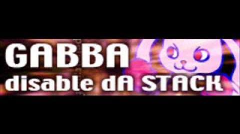 GABBA_「disable_dA_STACK」-0