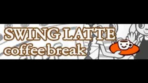 -スウィングラテ-_coffee_break