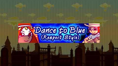 Dance to Blue (Respect Style)