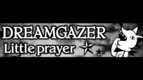 DREAMGAZER_「Little_prayer」