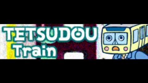TETSUDOU_「Train」