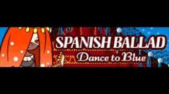 SPANISH_BALLAD_「Dance_to_Blue」