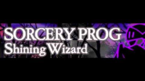 SORCERY_PROG_「Shining_Wizard」