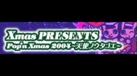 Xmas_PRESENTS_「Pop'n_Xmas_2004_~天使ノウタゴエ~」