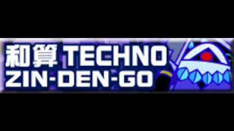 和算_TECHNO_「ZIN-DEN-GO」