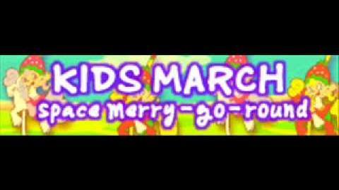 KIDS_MARCH_「Space_Merry-Go-Round」