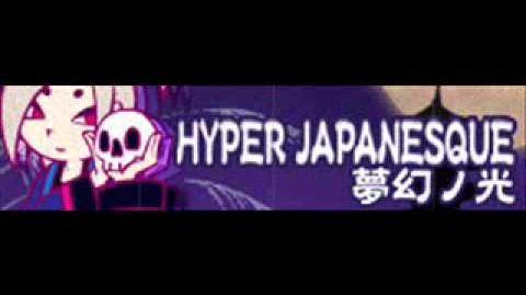 HYPER_JAPANESQUE_「夢幻ノ光」