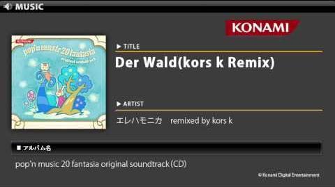 Der_Wald(kors_k_Remix)_pop'n_music_20_fantasia_O.S.T