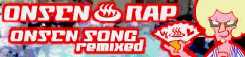 ONSEN SONG remixed