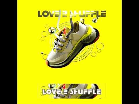Love 2 Shuffle