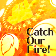 Catch Our Fire! Jacket