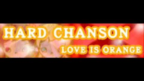 HARD_CHANSON_「Love_is_Orange」
